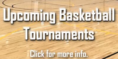 Upcoming Basketball Tournaments